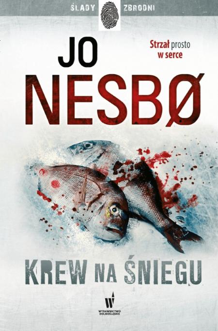 Photo of Jo Nesbo: Krew na śniegu