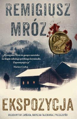 Photo of Remigiusz Mróz: Ekspozycja (recenzja)