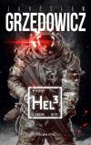 """Jarosław Grzędowicz, """"Hel 3"""". Recenzja."""