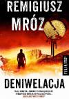 """Remigiusz Mróz, """"Deniwelacja"""". Recenzja."""