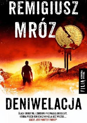 """Photo of Remigiusz Mróz, """"Deniwelacja"""". Recenzja."""