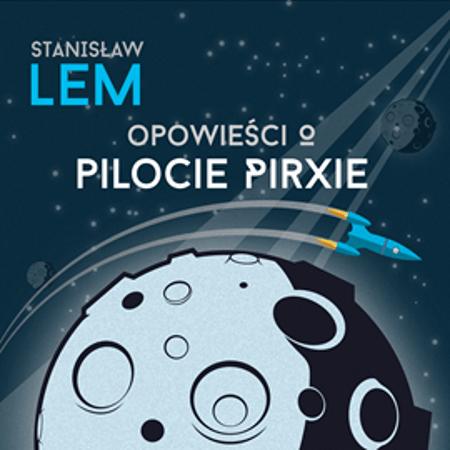 Photo of Opowieści o pilocie Pirxie (audiobook): recenzja